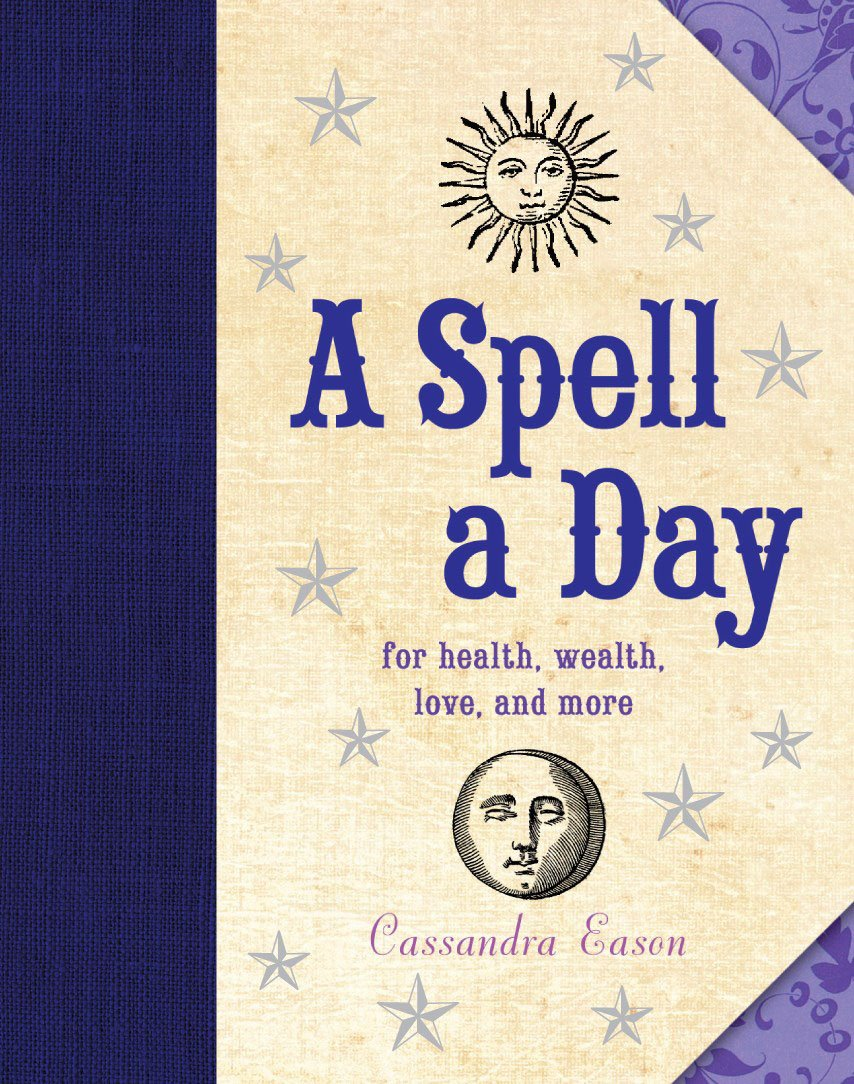 Download A Spell a Day: For Health, Wealth, Love, and More pdf epub