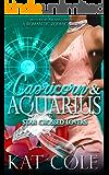 Capricorn & Aquarius : Star Crossed Lovers (The Zodiac Series Book 1)