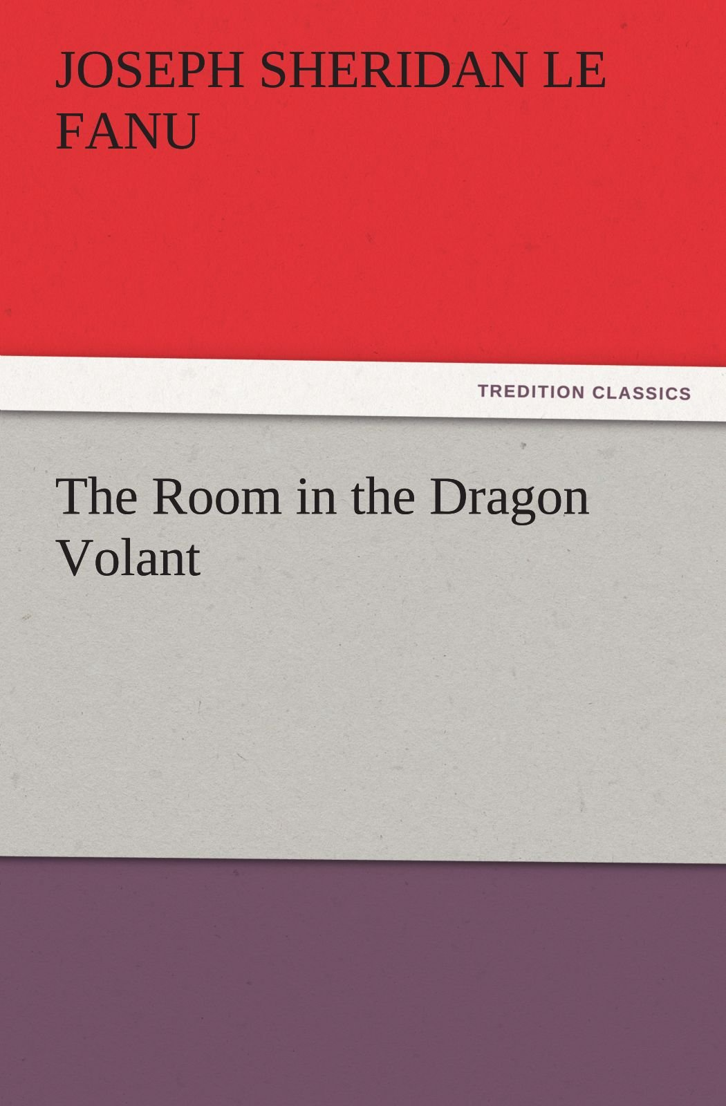 Read Online The Room in the Dragon Volant (TREDITION CLASSICS) pdf epub