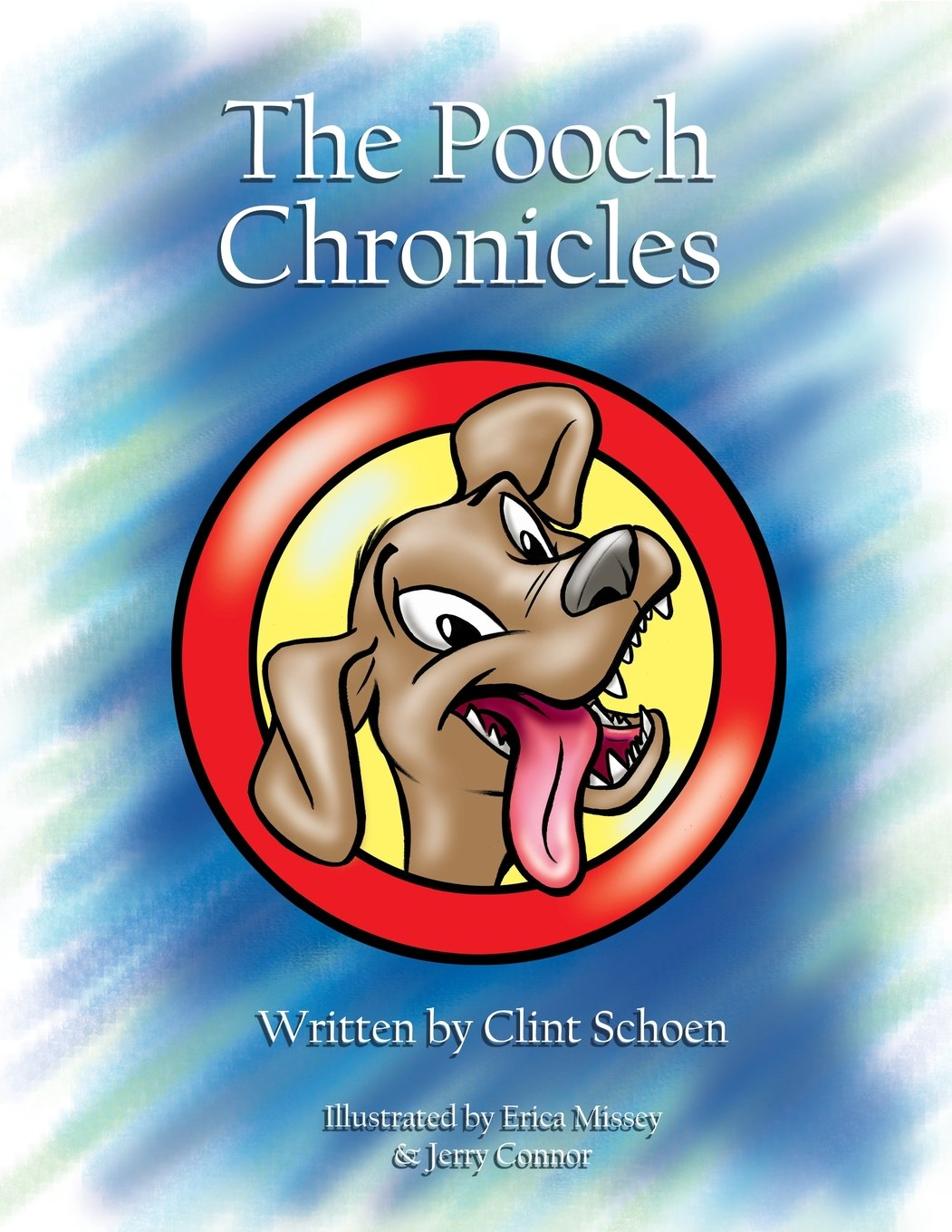 Pooch Chronicles Clint Schoen