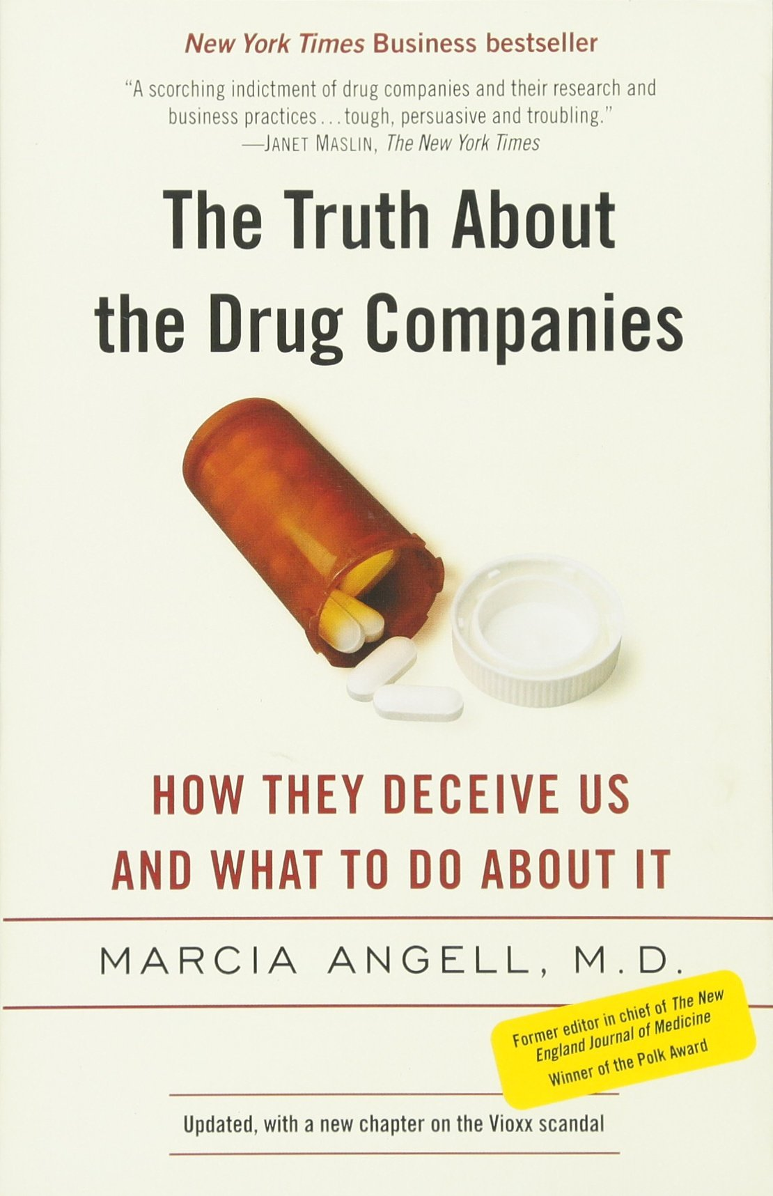 the truth about the drug companies how they deceive us and what