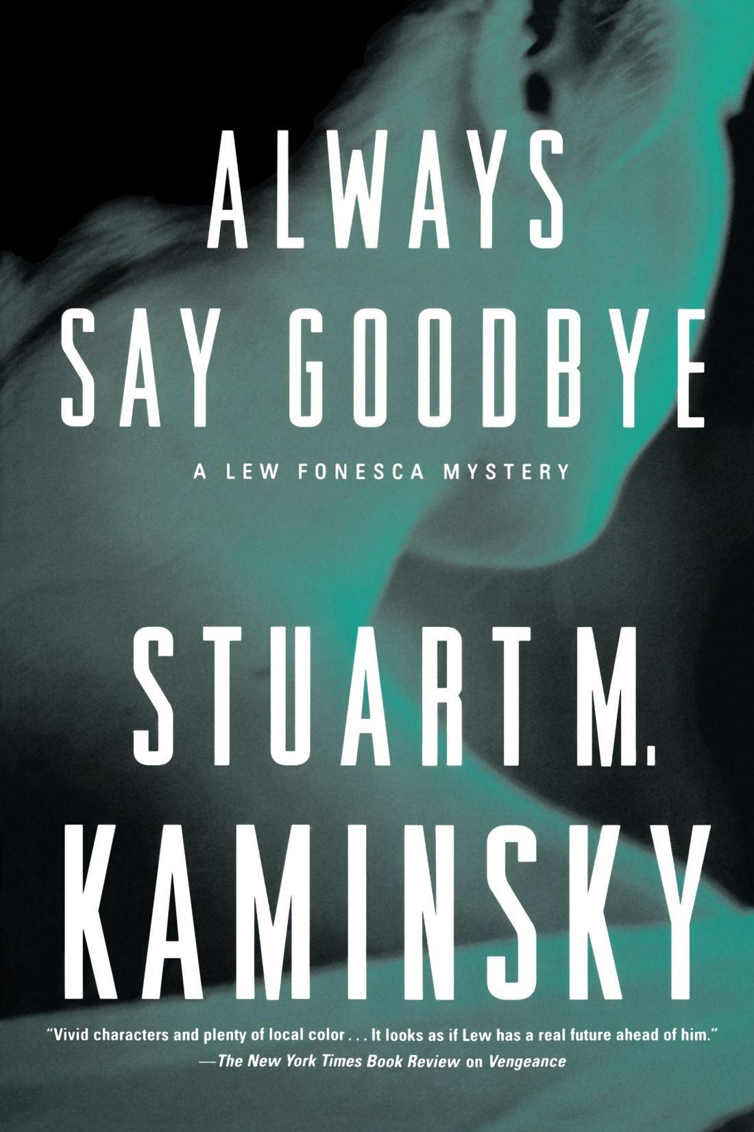 Read Online Always Say Goodbye: A Lew Fonesca Mystery PDF