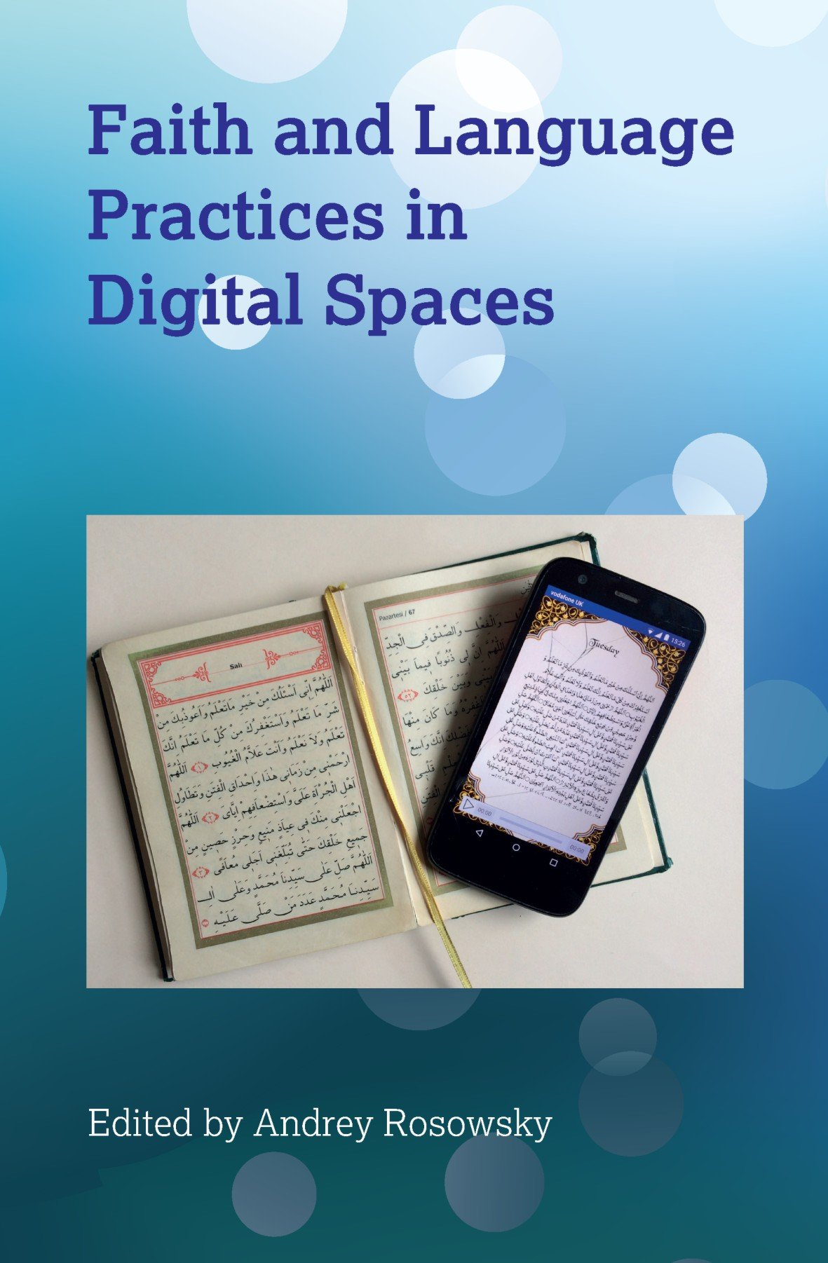 Faith and Language Practices in Digital Spaces by Multilingual Matters