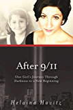 After 9/11: One Girl's Journey through Darkness to a New Beginning