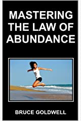 Mastering the Law of Abundance Kindle Edition