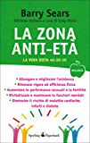 La Zona anti-età (Wellness Paperback Vol. 33)