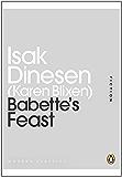 Babette's Feast (Penguin Modern Classics)