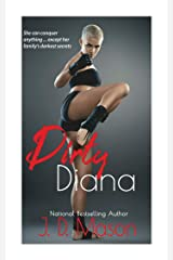 Dirty Diana Kindle Edition