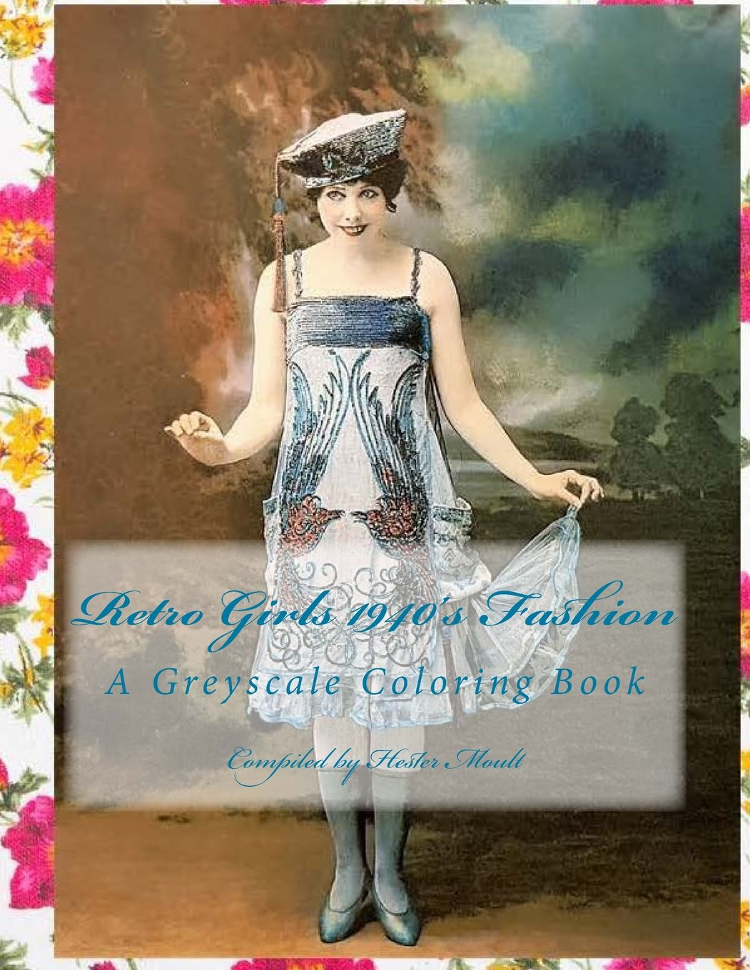 Retro Girls 1940's Fashion: A Greyscale Coloring Book (Volume 1): Hester  Moult: 9781717169624: Amazon.com: Books