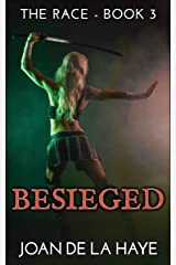 Besieged (The Race Book 3) Kindle Edition