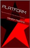 Platform: Organizational Platform of the Libertarian Communists