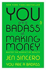 You Are a Badass at Making Money: Master the Mindset of Wealth Kindle Edition