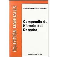 Compendio de Historia del Derecho (Colección Manuales Jurídicos)
