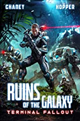 Terminal Fallout: A Military Scifi Epic (Ruins of the Galaxy Book 7) Kindle Edition