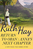 Return to Oban: Anna's Next Chapter (Prime Time Book 7)