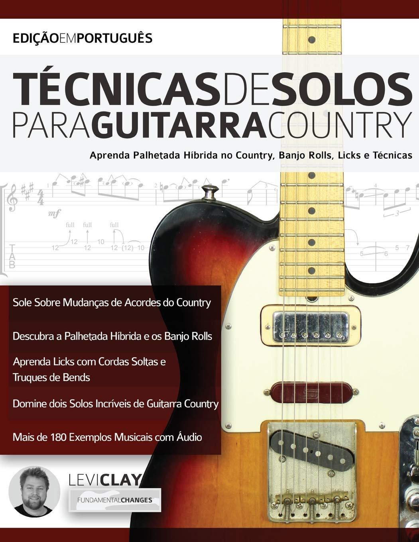 Técnicas de Solos Para Guitarra Country: Aprenda Palhetada Híbrida ...