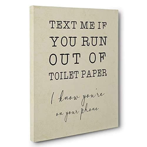 Amazoncom Text Me If You Run Out Of Toilet Paper Bathroom Humor