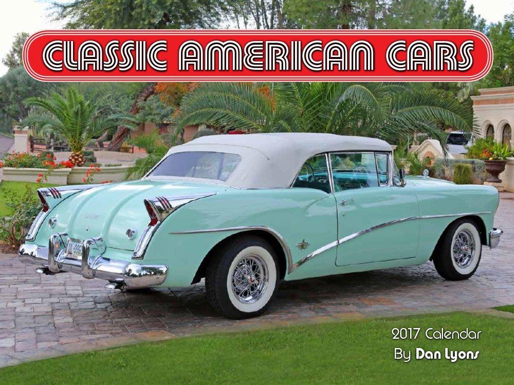 Classic American Cars 2017 Calendar ebook