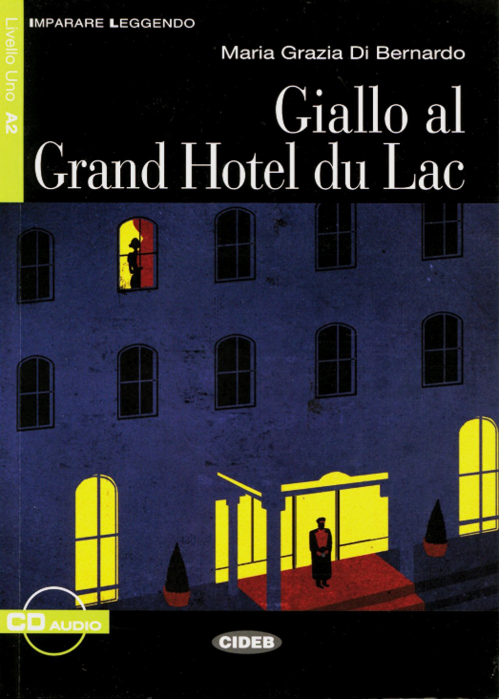 Giallo al Grand Hotel du Lac: Buch mit A...
