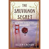 The Sauvignon Secret: A Wine Country Mystery (Wine Country Mysteries (Paperback))