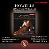 Howells: Hymnus Paradisi/A Kent Yeoman's Wooing Song