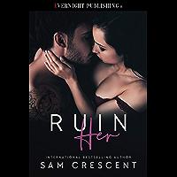 Ruin Her (English Edition)