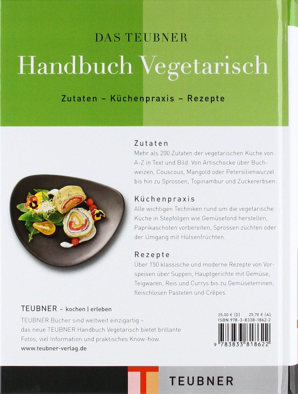 Teubner handbuch vegetarisch zutaten küchenpraxis rezepte teubner handbücher amazon de claudia bruckmann cornelia klaeger bücher