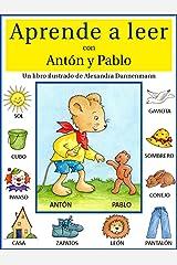 Aprende a leer con Antón y Pablo - Un libro infantil con pictogramas. (Spanish Edition) Kindle Edition