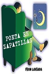 Poeta en zapatillas (Spanish Edition) Kindle Edition
