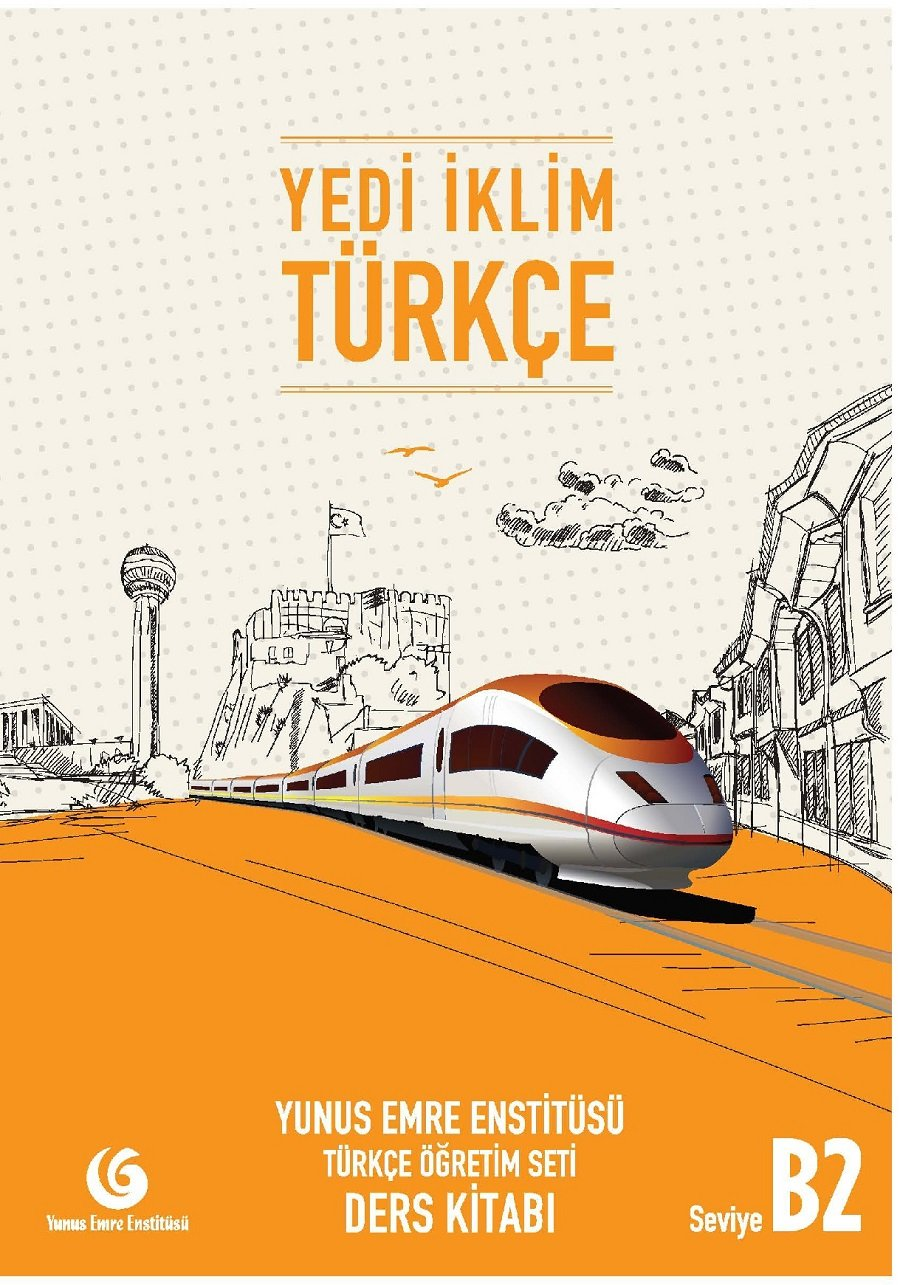 Read Online Turkish Intermediate Level Course Book for Foreigners with Audio Cd + Workbook Yedi Iklim Turkce by Yunus Emre Institute B2 PDF