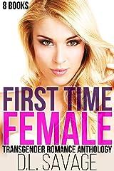 First Time Female: Transgender Romance Anthology Kindle Edition