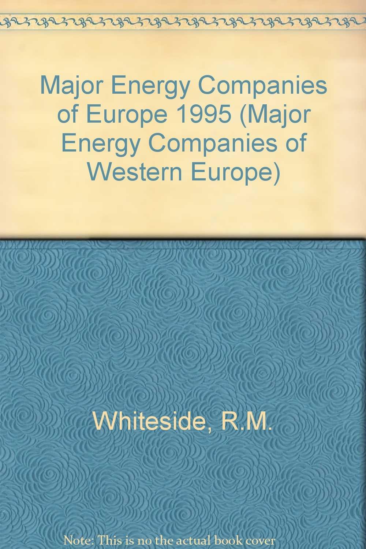 Major Energy Companies of Europe 1994