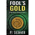 Fool's Gold: Classic Adventure Novel (Sam Harris Adventure Book 1)
