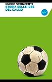 Storia delle idee del calcio