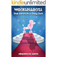 Woofapalooza: The Devil In A Dog Suit