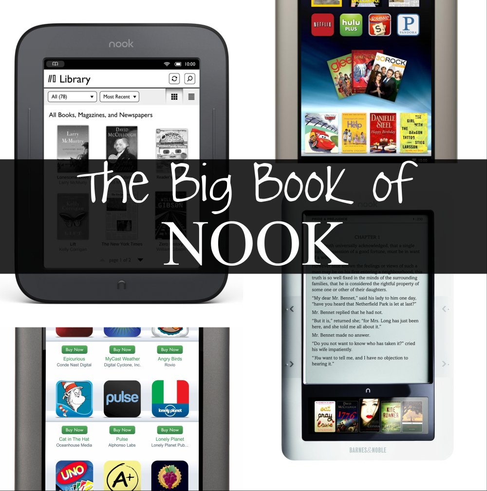 The Big Book of Nook: Handbooks Covering the Nook Tablet, Nook ...