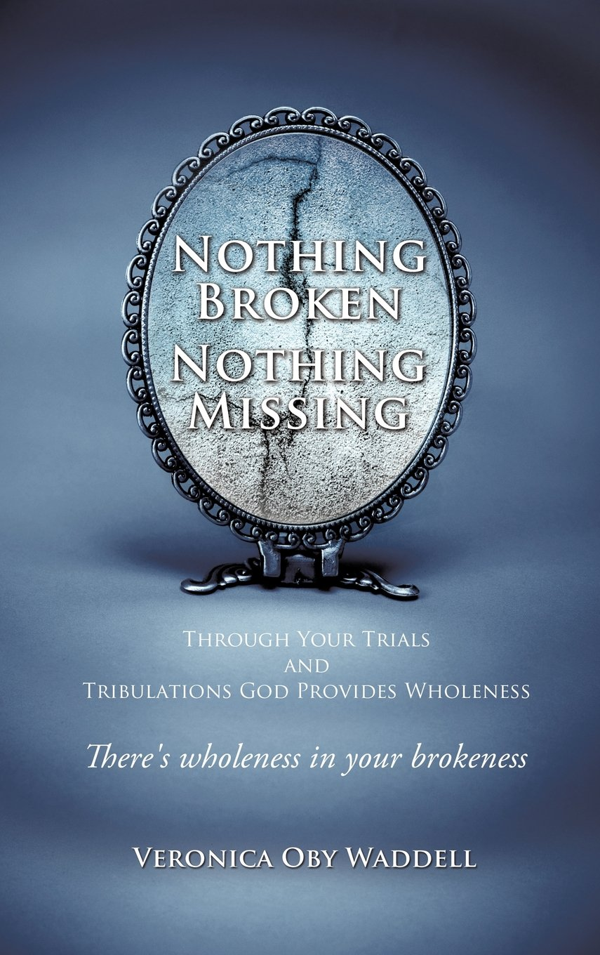 Download Nothing Broken Nothing Missing pdf