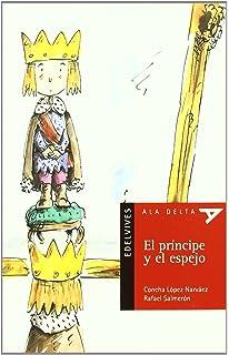 El principe y el espejo / The Prince and the Mirror (Ala Delta: Serie