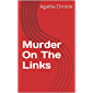 Murder On The Links (English Edition)