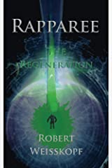 Rapparee: The Regeneration (The Journey of the Freighter Lola Book 5) Kindle Edition