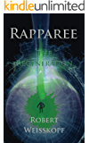 Rapparee: The Regeneration (The Journey of the Freighter Lola Book 5)