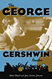 The George Gershwin Reader (Readers on American Musicians)