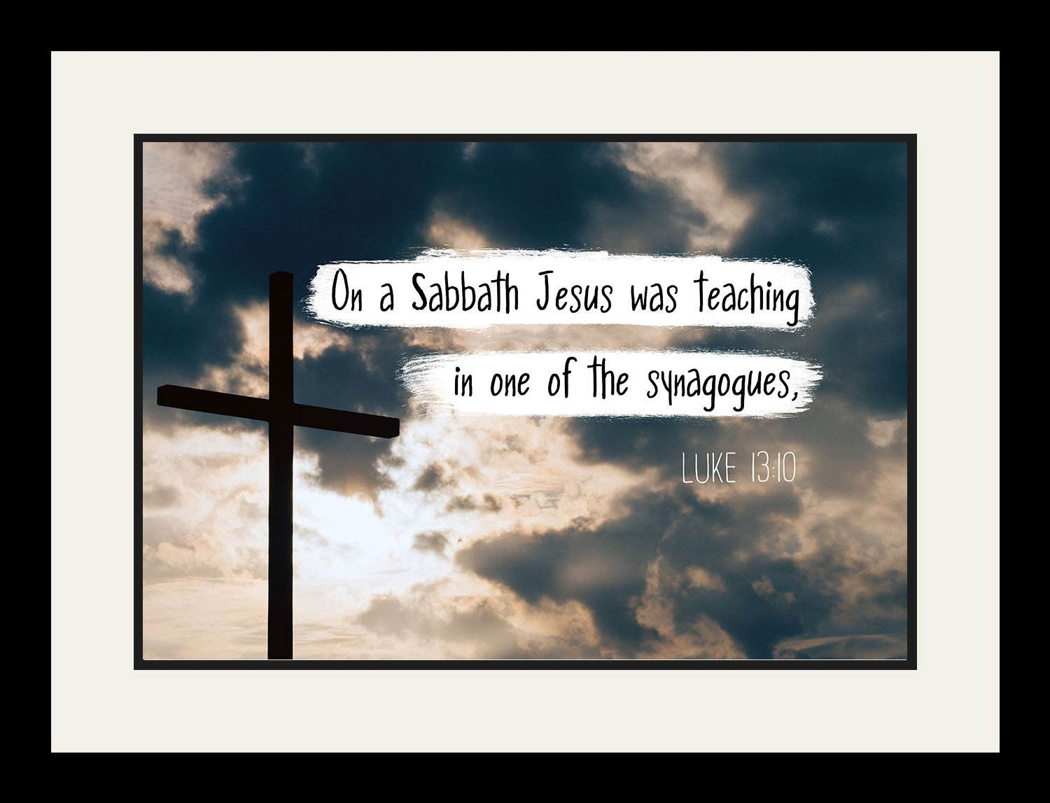 Luke 13:10 Jesus was teaching - Christian Poster, Print, Picture or Framed Wall Art Decor - Bible Verse Collection - Religious Gift for Holidays Christmas Baptism (19x25 Framed)