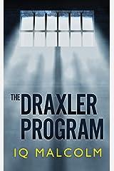 The Draxler Program Kindle Edition