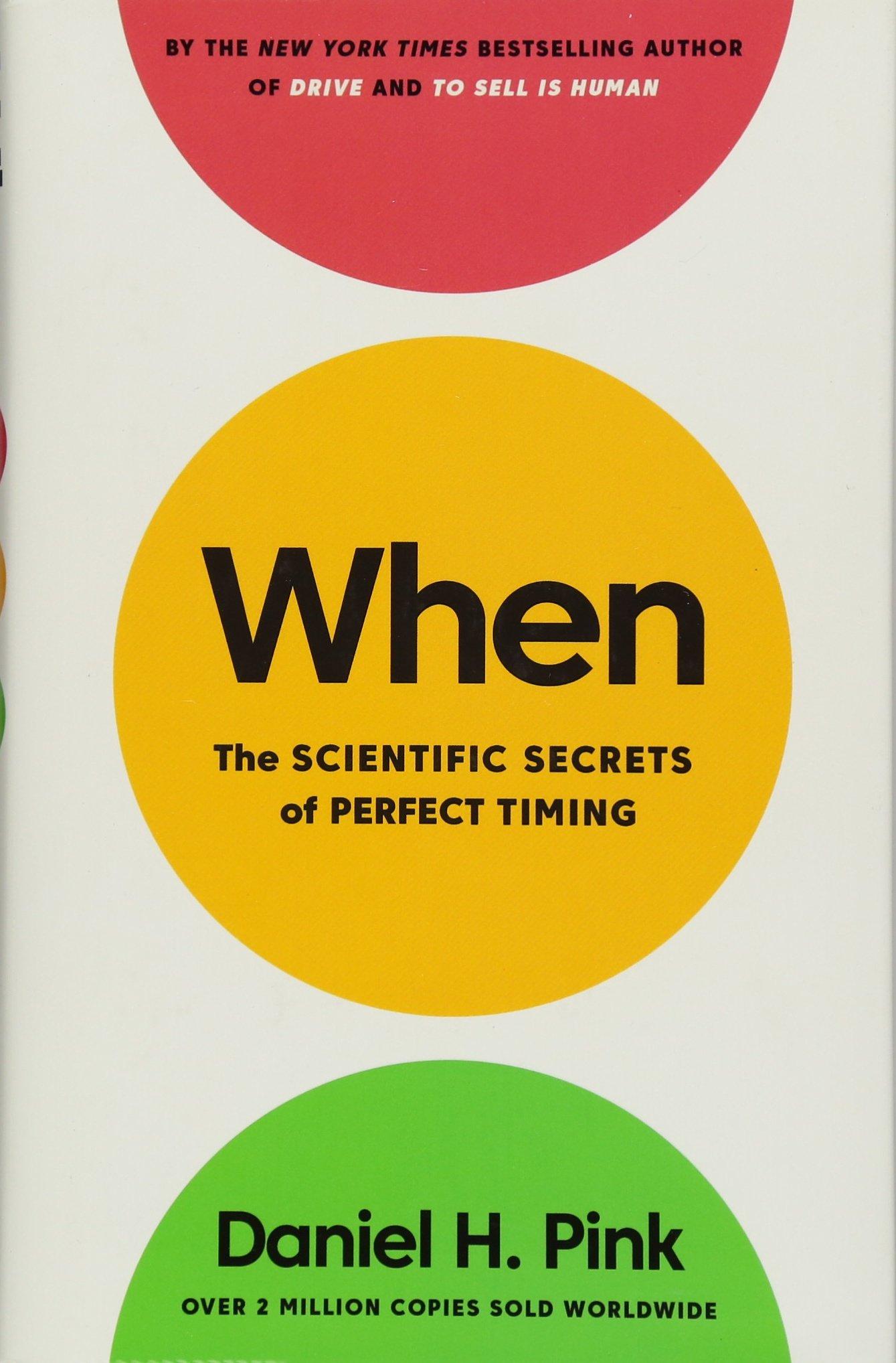 #369: When — The Scientific Secrets of Perfect Timing