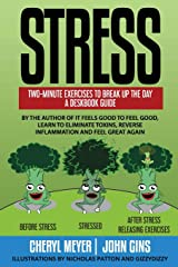 Stress: Two Minute Exercises to Break Up The Day, A Deskbook Guide Paperback