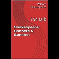 Shakespeare: Sonnets & Sonetos: 154 (all) (English Edition)