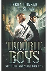 Trouble Boys (White Lightning) Paperback