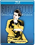 Genius Within: The Inner Life of Glenn Gould
