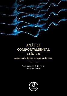 07783537a Análise Comportamental Clínica: Aspectos Teóricos e Estudos de Caso